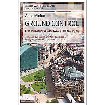 Ground Control: Miedo y felicidad en la ciudad de vigésimo primer siglo