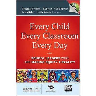 Varje barn, varje klassrum, varje dag: Skolledare som gör eget kapital verklighet