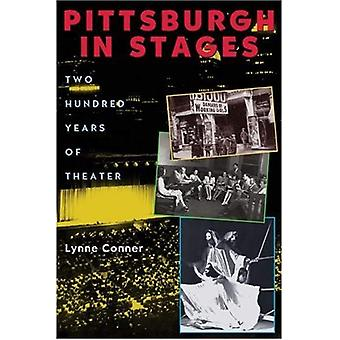 Pittsburgh in fasi: duecento anni di teatro