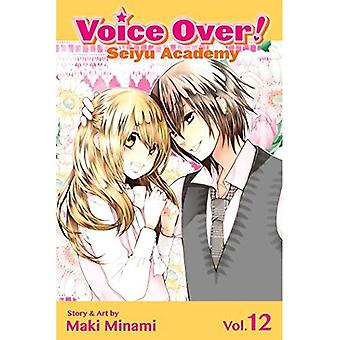 Voice Over! Seiyu Academy Volume 12