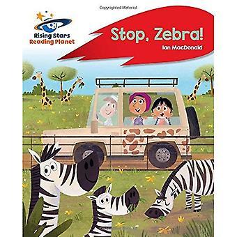 Lecture de planète - Stop, le Zebra! -A: Red Rocket Phonics (Rising Stars lire la planète)