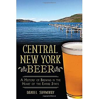 Central New York Beer: A History of Brewing in the Heart of the Empire State (American Palate)