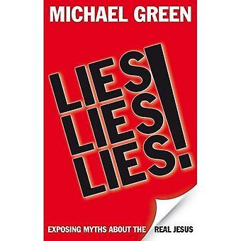 Mensonges, mensonges, mensonges