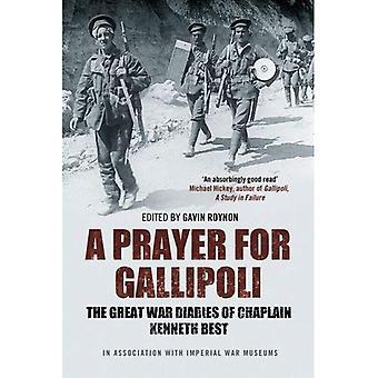 Une prière pour Gallipoli: les journaux de la grande guerre du chapelain Kenneth Best