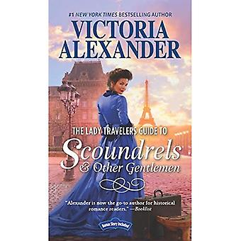The Lady Travelers Guide to Scoundrels and Other Gentlemen: The Proper Way to Stop a Wedding (in Seven Days or Less) Bonus (Lady Travelers Guide)