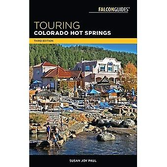 Touring Colorado Hot Springs (Touring Hot Springs)