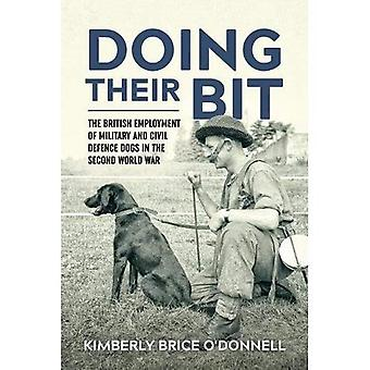 'Doing Their Bit': The British Employment of Military and Civil Defence Dogs in the Second World War