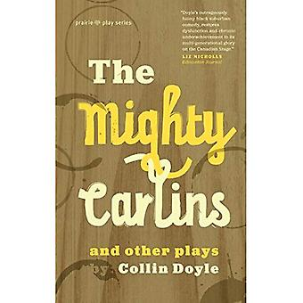 The Mighty Carlins and Other Plays