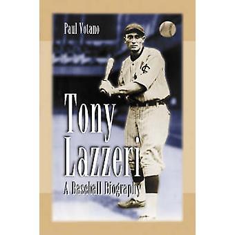 Tony Lazzeri - biografia Baseball przez Pawła Votano - 9780786420148 książki