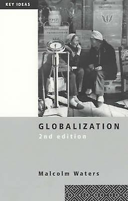 Globalization by Waters & Malcolm