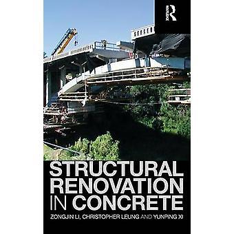 Strukturelle Sanierung im Beton durch Li & Zongjin & Dr