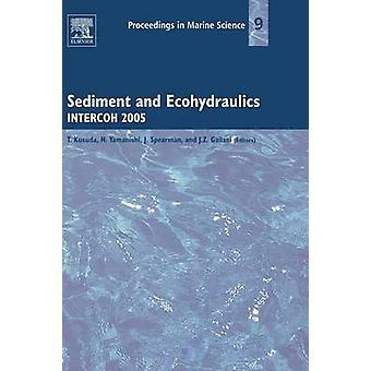 Sediment and Ecohydraulics Intercoh 2005 by Kusuda & Tetsuya