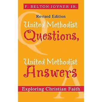 United Methodist Fragen United Methodist Antworten von Joyner & F Belton