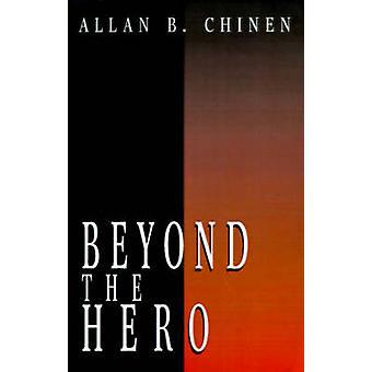 Além das herói de histórias clássicas de homens em busca de alma por Chinen & B. Allan