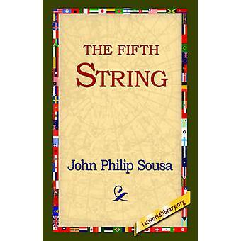 De vijfde tekenreeks door Sousa & John Philip