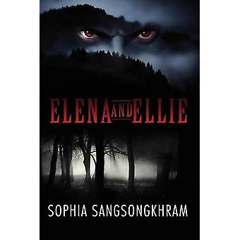 Elena und Ellie Sangsongkhram & Sophia