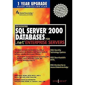 Designing SQL Server 2000 Databases by Syngress Media & Inc