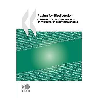 Betale for biologisk mangfold styrke CostEffectiveness for betaling for økosystemtjenester av OECD publisering
