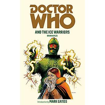 Doctor Who and the Ice Warriors by Brian Hayles - 9781849904773 Book