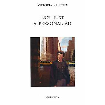 Not Just a Personal Ad by Vittoria Repetto - 9781550712445 Book