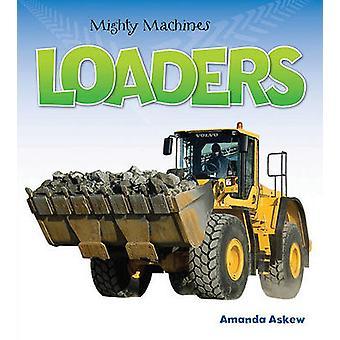 Loaders by Amanda Askew - 9781554077069 Book