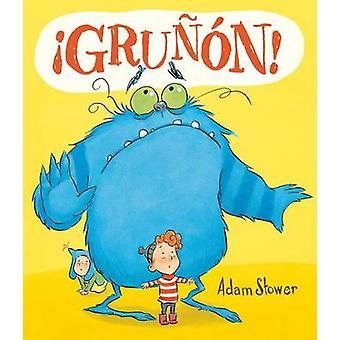Grunon! by Adam Stower - 9788416117376 Book