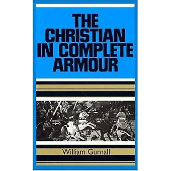 Christian in Complete Armour - v. 1 (New impression) by William Gurnal