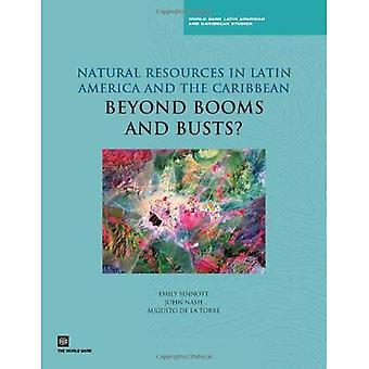 Naturresurser i Latinamerika och Västindien: Beyond uppgångar och nedgångar?