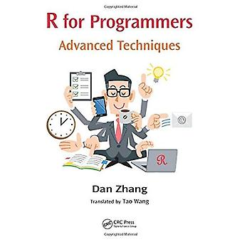 R for Programmers: Advanced Techniques