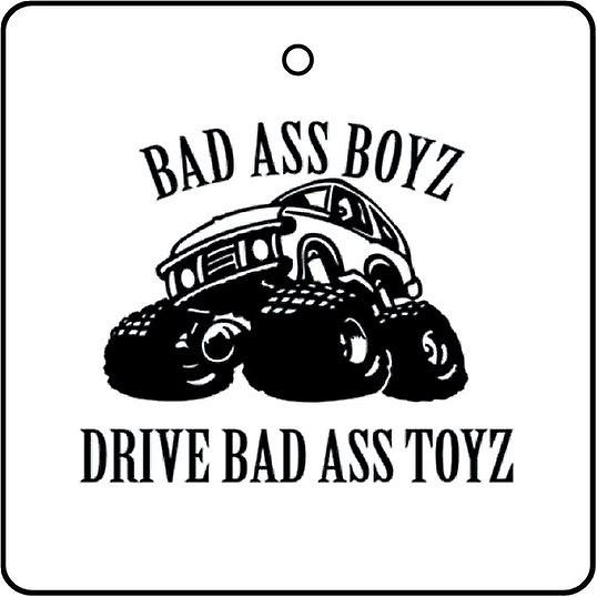 Bad Ass Boyz Drive Bad Ass Toyz Car Air Freshener