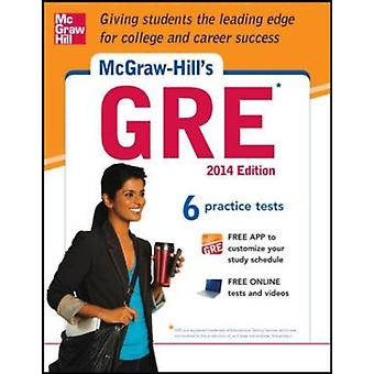 McGraw-Hill's GRE 2014 Edition: Strategies + 6 Practice Tests + Test Planner App (Paperback) by Dulan Steven W.
