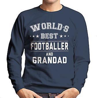 Worlds Best Footballer And Grandad Men's Sweatshirt