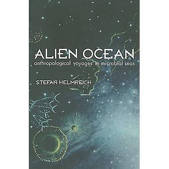 Alien Ozean - anthropologischen Voyages in mikrobiellen Meeren von Stefan Helm