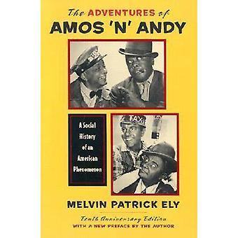 Las aventuras de Amos ' n ' Andy - una historia Social de un americano Phen