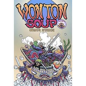 Wonton Soup Collection by James Stokoe - James Stokoe - 9781620101667