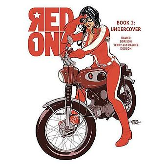 Red One Book Two - Undercover - Book 2 - Jackie by Terry Dodson - Rachel