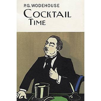 Cocktail Time by P. G. Wodehouse - 9781841591346 Book