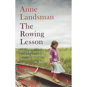 The Rowing Lesson by Anne Landsman - 9781847080707 Book