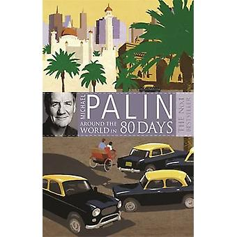 Around the World in Eighty Days by Michael Palin - 9780753823248 Book