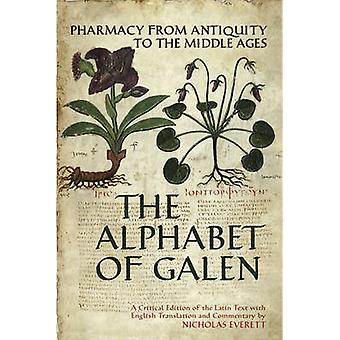 O alfabeto de Galeno - farmácia desde a antiguidade até a idade média por