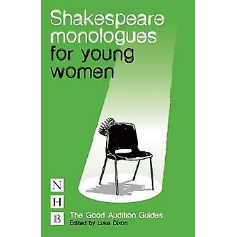 Shakespeare Monologues for Young Women by William Shakespeare - 97818