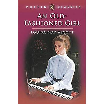 Old-fashioned Girl (Puffin Classics)