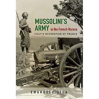Mussolini's Army in the French Riviera (History of Military Occupation)