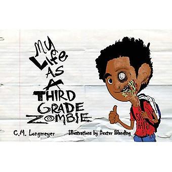 Ma vie comme troisième Grade Zombie