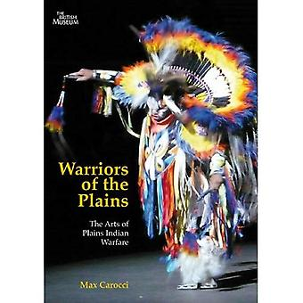 Warriors of the Plains: The Arts of Plains Indian Warfare (Artistic Traditions in World Cultures)
