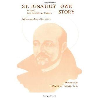 St Ignatius Own Story