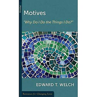 Motives: Why Do I Do the Things I Do? (Resources for Changing Lives)