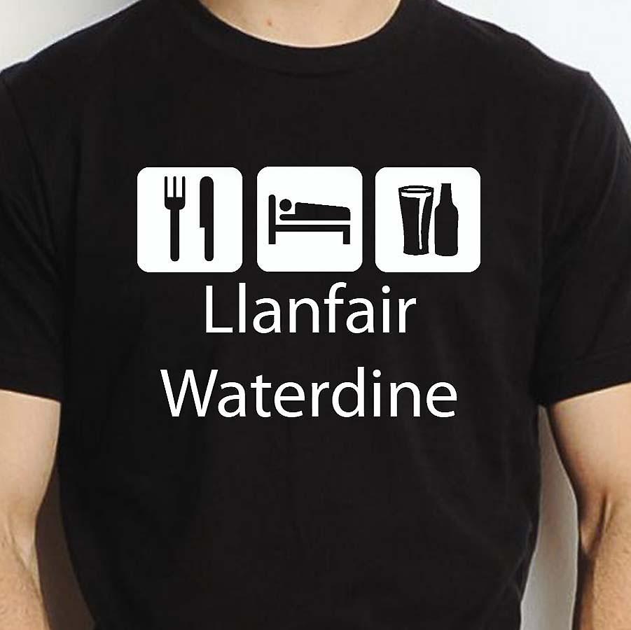 Eat Sleep Drink Llanfairwaterdine Black Hand Printed T shirt Llanfairwaterdine Town