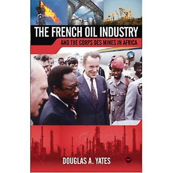 Industrie pétrolière Français et au Corps des Mines en Afrique, la