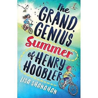 The Grand, Genius Summer of Henry Hoobler